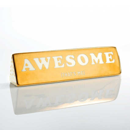 Make a Statement Ceramic Desk Sign - Awesome (That's Me)