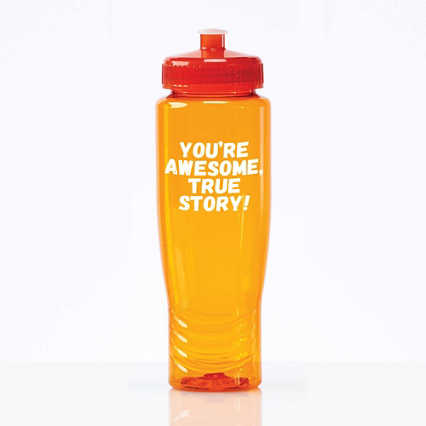 Value Fitness Water Bottle- You're Awesome, True Story