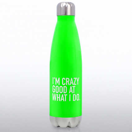Neon Bowie Water Bottle - I'm Crazy Good at What I Do