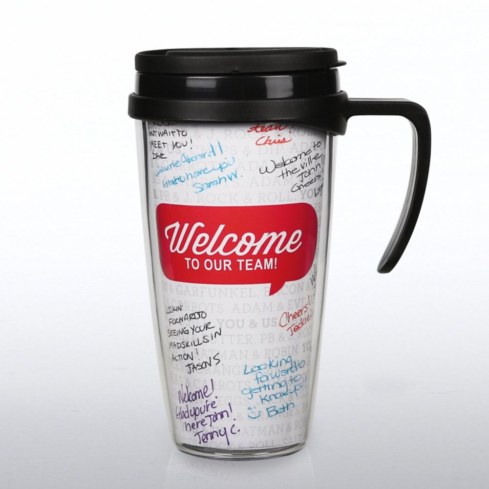 View larger image of Autograph Travel Mug - Welcome to Our Team!