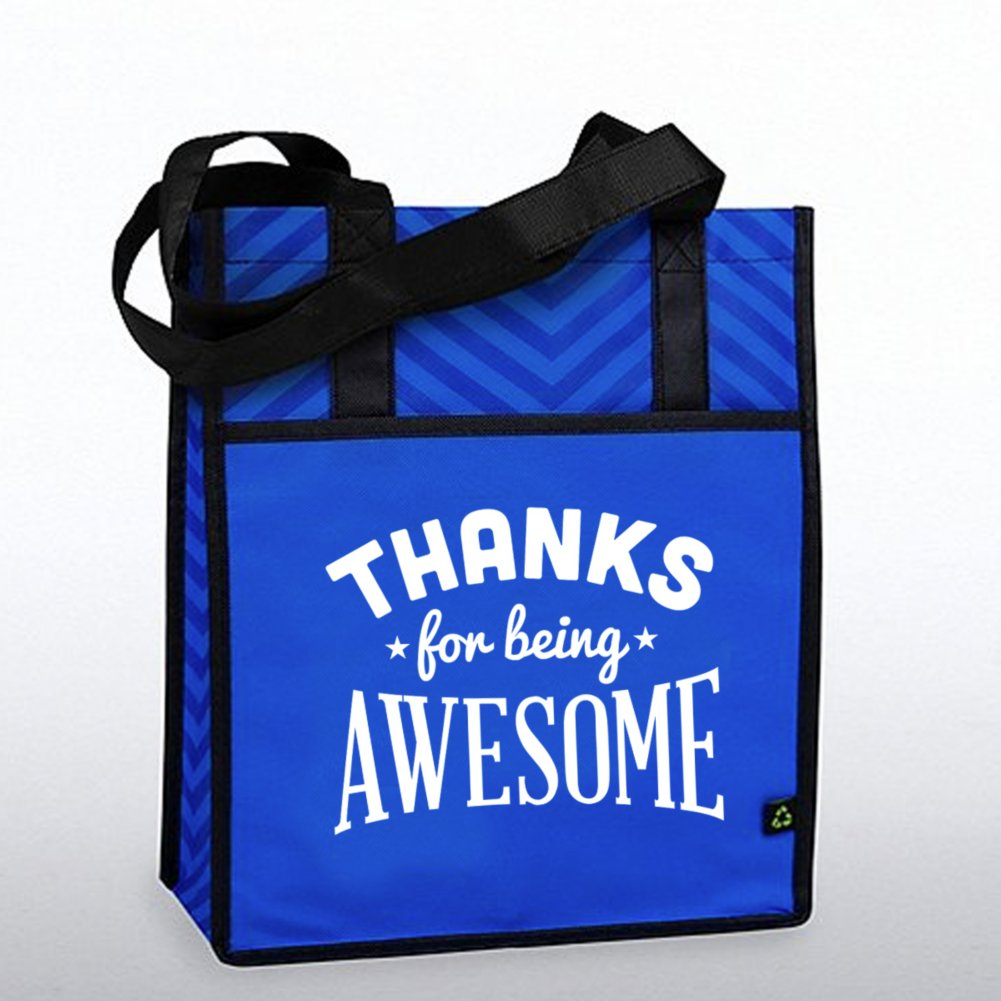 View larger image of Chevron Shopper Tote - Thanks for Being Awesome