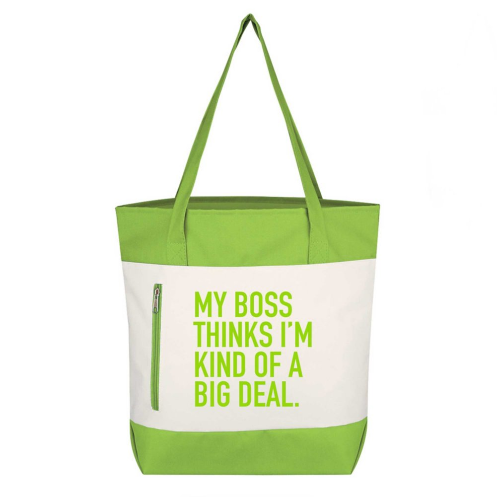 View larger image of Value Boat Tote - My Boss Thinks I'm Kind Of A Big Deal
