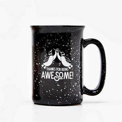 Tall Campfire Mug - Thanks for Being Awesome!