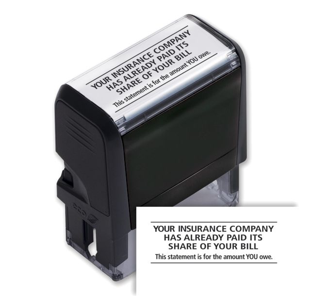 103024-Your Insurance Company Has Already Paid  Stamp - Self-Inking103024
